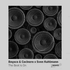 BOYSCO & COCINERO, SVEN KUHLMANN - THE BEAT IS ON